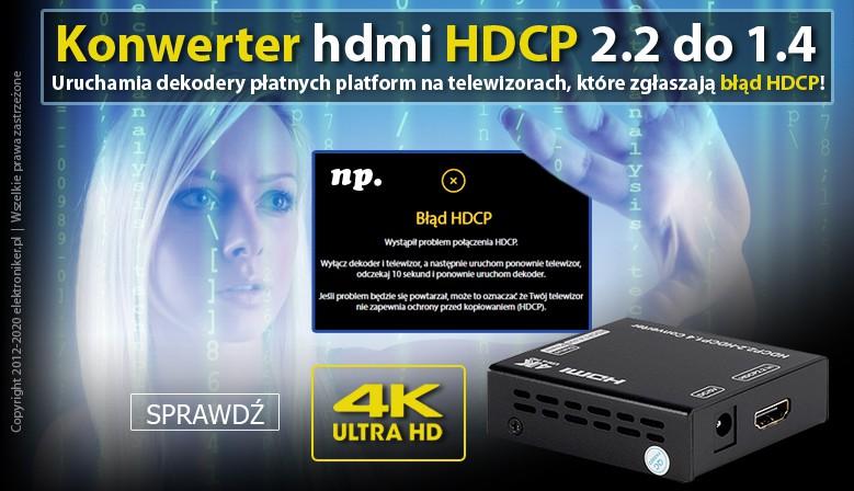 Konwerter hdmi HDCP 2.2 do 1.4